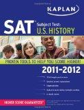 Kaplan SAT Subject Test U.S. History 2011-2012 (Kaplan Sat Subject Tests Us History)