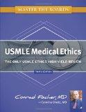 Master the Boards USMLE Medical Ethics: The Only USMLE Ethics High-Yield Review