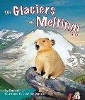 Glaciers Are Melting!