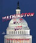 Washington D. C. 101: My First City-Board-Book