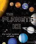 The Planets 101 (101 Board Books)