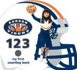 Auburn University Tigers 123: My First Counting Book (University 123 Counting Books) (My Fir...