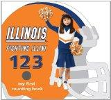 University of Illinois Fighting Illini 123: My First Counting Book (University 123 Counting ...