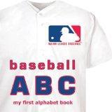 Major League Baseball ABC: My First Alphabet Book (My First Alphabet Books (Michaelson Enter...