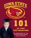 Iowa State University 101: My First Text-board-book (University 101 Board Books)
