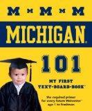 University of Michigan 101: My First Text-board-book (University 101 Board Books)