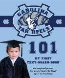 University of North Carolina 101 (My First Text-Board-Book)