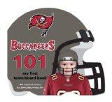 Tampa Bay Buccaneers 101: My First Team-board-book (101: My First Team-Board-Books)