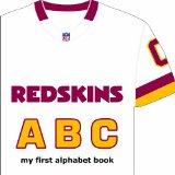 Washington Redskins ABC (My First Alphabet Books (Michaelson Entertainment))