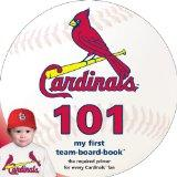 St. Louis Cardinals 101 (My First Team-Board-Book)