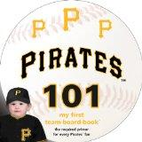 Pittsburgh Pirates 101 (My First Team-Board-Book)