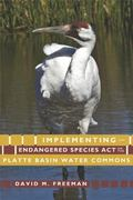 Implementing hte Endangered Species Act on the Platte Basin Water Commons
