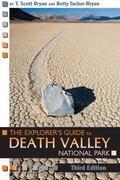 Explorer's Guide to Death Valley National Park, Third Edition