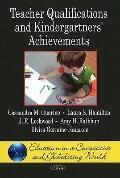 Teacher Qualifications and Kindergartners' Achievements