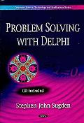 Problem Solving with Delphi (Computer Science, Technology and Applications)