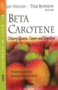 Beta Carotene:: Dietary Sources, Cancer and Cognition (Nutrition and Diet Research Progress)