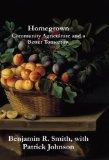 Homegrown: Community Agriculture and a Better Tomorrow