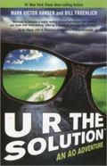U R The Solution: An AO Adventure