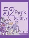 52 Purple Monkeys