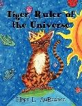 Tiger, Ruler of the Universe