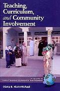 Teaching, Curriculum, And Community Involvement (Hc)