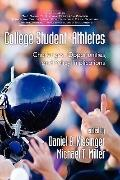 CollegeStudent-Athletes: Challenges, Opportunities, and Policy Implications (HC) (Educationa...
