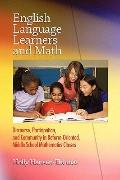 English Language Learners and Math: Discourse, Participation, and Community in Reform-Orient...