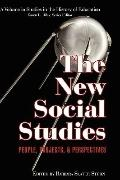 The New Social Studies: People, Projects and Perspectives (HC) (Studies in the History of Ed...