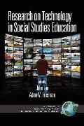 Research on Technology in Social Studies Education (PB) (Research Methods for Educational Te...