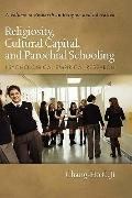 Religiosity, Cultural Capital, and Parochial Schooling: Psychological Empirical Research (HC...