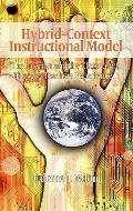 Hybrid-Context Instructional Model : The Internet and the Classrooms: The Way Teachers Exper...