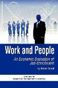 Work and People: An Economic Evaluation of Job Enrichment (PB) (Research in Management Consu...