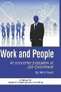 Work and People: An Economic Evaluation of Job Enrichment (HC) (Research in Management Consu...
