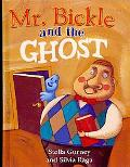 Mr. Bickle and the Ghost