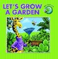 Let's Grow a Garden (Save Our Planet!)