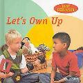 Let's Own Up (Best Behavior)