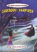 Casebook: Vampires (Top-Secret Graphica)