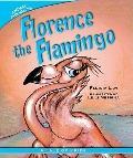 Florence the Flamingo: A Tale of Pride (Animal Fair Values)