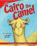 Cairo the Camel: A Tale of Responsibility (Animal Fair Values)