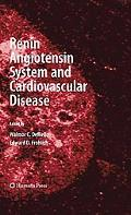 Renin Angiotensin System and Cardiovascular Disease (Contemporary Cardiology)