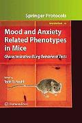 Mood and Anxiety Related Phenotypes in Mice: Characterization Using Behavioral Tests (Neurom...