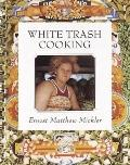 White Trash Cooking : 25th Anniversary Edition