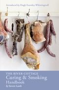 River Cottage Curing and Smoking Handbook