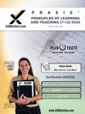 PRAXIS Principles of Learning and Teaching (7-12) 0524 Teacher Certification Test Prep Study...