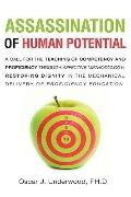 ASSASSINATION OF HUMAN POTENTIAL
