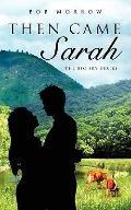 Then Came Sarah