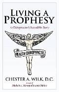 Living A Prophesy