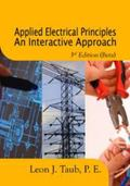 Applied Electrical Principles an Interactive Approach � 3rd Edition (Beta)