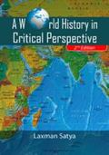 World History in Critical Perspective (2nd Edition)