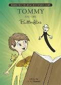 Tommy and the Butterflies (Tommy and the Magic Dictionary)